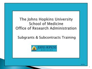 The Johns Hopkins University School of Medicine Office of Research Administration