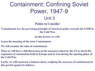 Containment: Confining Soviet Power, 1947-9