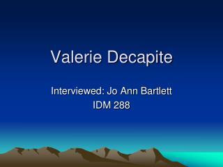 Valerie Decapite