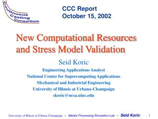 New Computational Resources and Stress Model Validation