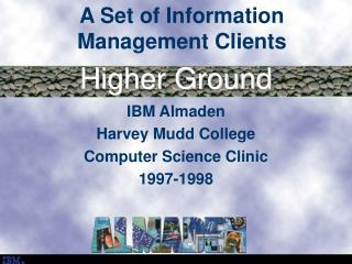 A Set of Information Management Clients