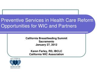 Preventive Services in Health Care Reform Opportunities for WIC and Partners