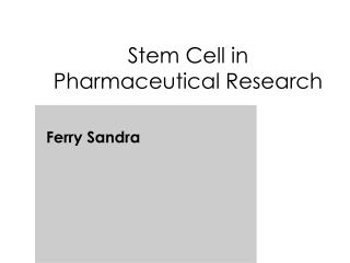 Stem Cell in Pharmaceutical Research