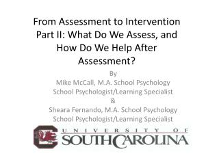 From Assessment to Intervention Part II: What Do We Assess, and How Do We Help After Assessment