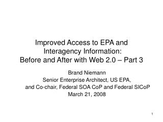 Improved Access to EPA and  Interagency Information: Before and After with Web 2.0 – Part 3