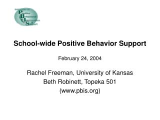 School-wide Positive Behavior Support February 24, 2004