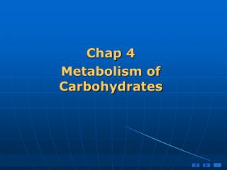 Chap 4 Metabolism of Carbohydrates