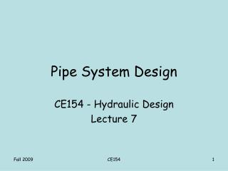 Pipe System Design
