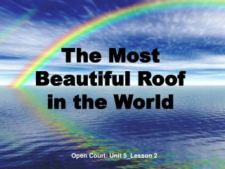 The Most Beautiful Roof in the World