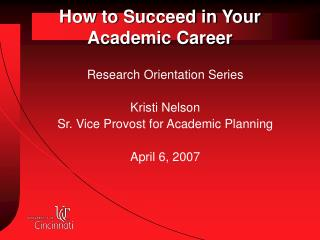 How to Succeed in Your Academic Career