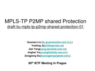 MPLS-TP P2MP shared Protection draft-liu-mpls-tp-p2mp-shared-protection-01