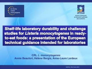 CRL L. monocytogenes Annie Beaufort, Hélène Bergis, Anne-Laure Lardeux