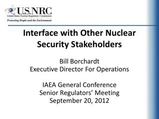 Interface with Other Nuclear Security Stakeholders