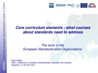 Core curriculum elements - what courses about standards need to address