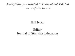 Everything you wanted to know about JSE but were afraid to ask