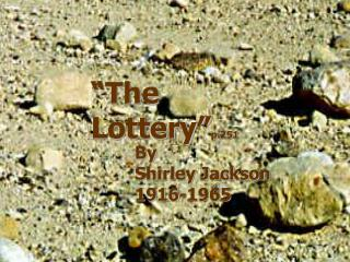 """The Lottery"" p.251"