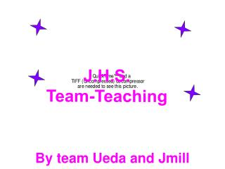 J.H.S. Team-Teaching