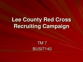 Lee County Red Cross Recruiting Campaign