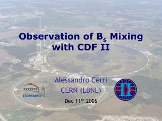 Observation of B s  Mixing with CDF II
