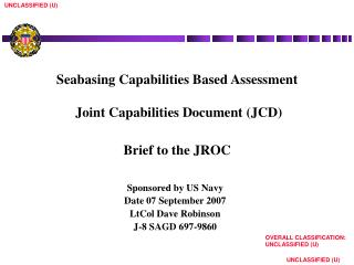 Seabasing Capabilities Based Assessment  Joint Capabilities Document (JCD) Brief to the JROC