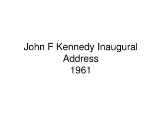 John F Kennedy Inaugural Address 1961