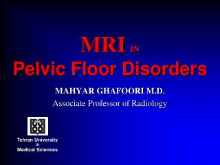 MRI IN Pelvic Floor Disorders