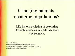 Changing habitats, changing populations?