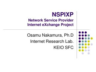 NSPIXP Network Service Provider  Internet eXchange Project