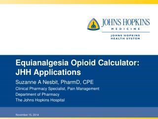 Equianalgesia Opioid Calculator:  JHH Applications