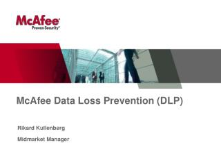 McAfee Data Loss Prevention (DLP)