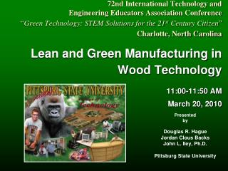 72nd International Technology and  Engineering Educators Association Conference  Green Technology: STEM Solutions for th