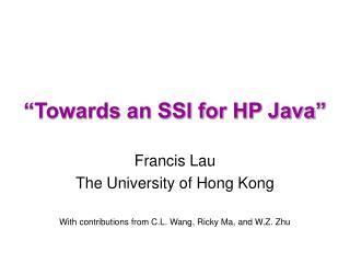 """Towards an SSI for HP Java"""