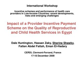 Impact of a Provider Incentive Payment Scheme on the Quality of Reproductive and Child Health Services in Egypt
