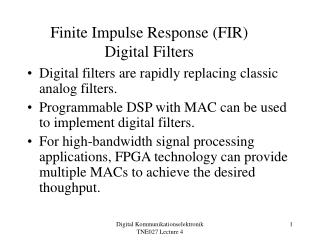 Finite Impulse Response (FIR) Digital Filters