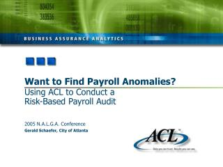 Want to Find Payroll Anomalies? Using ACL to Conduct a Risk-Based Payroll Audit
