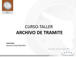 CURSO-TALLER   ARCHIVO DE TRAMITE
