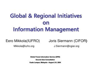 Global & Regional Initiatives on Information Management