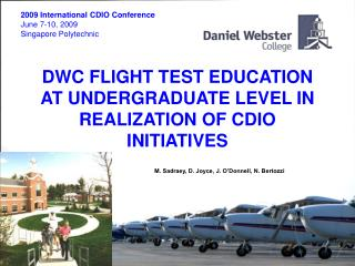 DWC FLIGHT TEST EDUCATION AT UNDERGRADUATE LEVEL IN REALIZATION OF CDIO INITIATIVES
