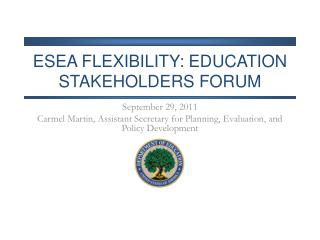 ESEA Flexibility: education Stakeholders forum