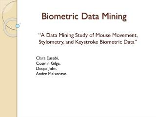 Biometric Data Mining