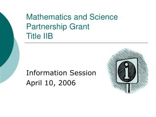 Mathematics and Science Partnership Grant Title IIB