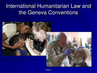 International Humanitarian Law and the Geneva Conventions