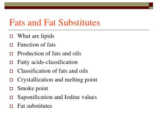 Fats and Fat Substitutes