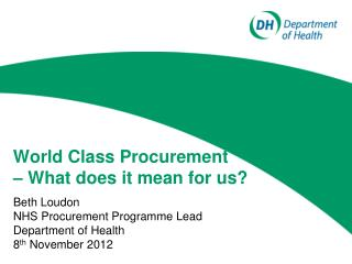 World Class Procurement  – What does it mean for us?