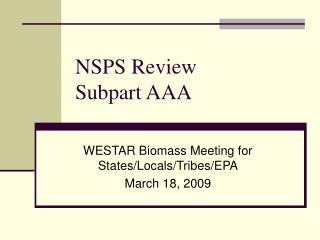 NSPS Review Subpart AAA