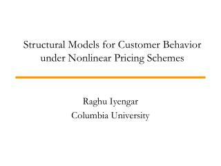 Structural Models for Customer Behavior under Nonlinear Pricing Schemes