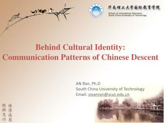 Behind Cultural Identity: Communication Patterns of Chinese Descent