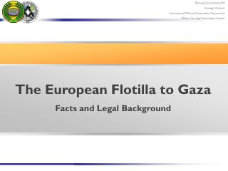 The European Flotilla to Gaza Facts and Legal Background