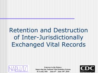 Retention and Destruction of Inter-Jurisdictionally Exchanged Vital Records