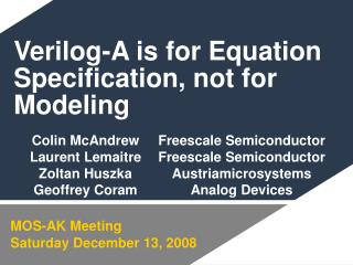 Verilog-A is for Equation Specification, not for Modeling